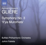 Buffalo Philharmonic Orchestra, JoAnn Falletta: Glière: Symphony No. 3, 'Il'ya Muromets' - CD