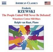Ralph van Raat: Rzewski, F.: The People United Will Never Be Defeated - CD