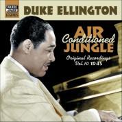 Duke Ellington: Ellington, Duke: Air Conditioned Jungle (1945) - CD
