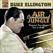 Duke Ellington: Ellington, Duke: Air Conditioned Jungle (1945) - CD