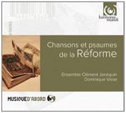 Ensemble Clément Janequin, Dominique Visse: Psalms and Chansons of the Reformation - CD