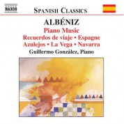 Guillermo Gonzalez: Albéniz: Piano Music, Vol. 2 - CD
