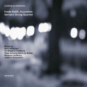 Vertavo String Quartet, Frode Haltli: Looking on Darkness - CD