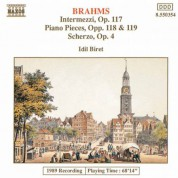 İdil Biret: Brahms: Intermezzi, Op. 117 / Piano Pieces, Opp. 118-119 - CD