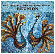 Chet Baker, Gerry Mulligan: Reunion + 2 Bonus Tracks! - Plak