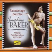 Baker, Josephine: Un Message Pour Toi (1926-1937) - CD