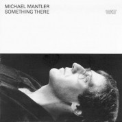Michael Mantler: Something There - CD