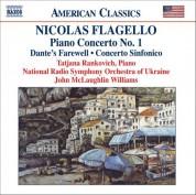 Flagello: Piano Concerto No. 1 / Dante's Farewell / Concerto Sinfonico - CD