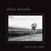 Silvia Iriondo: Tierra que anda - CD