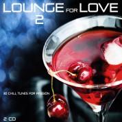 Çeşitli Sanatçılar: Lounge for Love 2 - CD