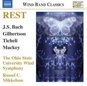 Russel C. Mikkelson, Ohio State University Wind Symphony: Rest: Music for Wind Band - CD