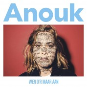 Anouk: Wen D'r Maar Aan - Plak