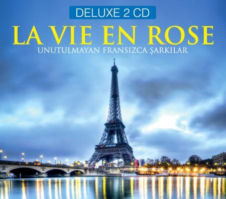 Çeşitli Sanatçılar: La Vie En Rose - CD
