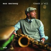 Max Merseny: Thank Y'All - CD