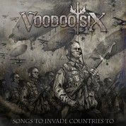 Voodoo Six: Songs To Invade Countries To - CD