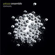 Yakaza Ensemble: içbükeydış - CD