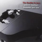 John Di Martino's Romantic Jazz Trio: The Beatles in Jazz - CD