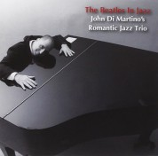 John Di Martino's Romantic Jazz Trio: The Beatles in Jazz - CD