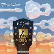 J.J. Cale: Troubadour (200g-edition) - Plak
