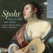Antonia Elisabeth Brown, Adriano Sebastiani: Spohr: Songs for Voice and Guitar - CD