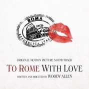 Çeşitli Sanatçılar: To Rome With Love (Soundtrack) - CD