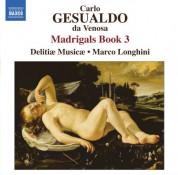 Delitiae Musicae: Gesualdo: Madrigals, Book 3 - CD