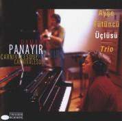 Ayşe Tütüncü: Panayır - Carnivalesque - CD