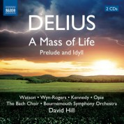 David Hill: Delius: A Mass of Life - CD