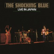 Shocking Blue: Live in Japan -Remast- - Plak
