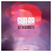 Sun Ra & His Arkestra: Jazz in Silhouette - Plak