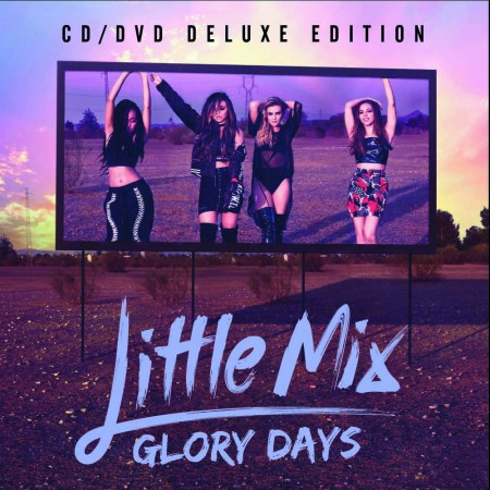 Little Mix: Glory Days (Deluxe Concert Film Edition) - CD