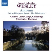 Cambridge Clare College Choir: Wesley, S.S.: Anthems - CD