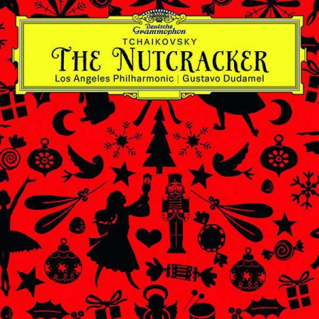 Gustavo Dudamel, Los Angeles Philharmonic: Tchaikovsky: The Nutcracker - CD