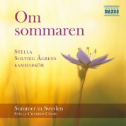 Stella Chamber Choir: Om Sommaren (Summer in Sweden) - CD