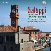 Roberto Loreggian, Ensemble ConSerto Musico: Galuppi: Complete Harpsichord Concertos - CD