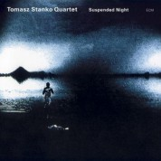 Tomasz Stanko Quartet: Suspended Night - CD