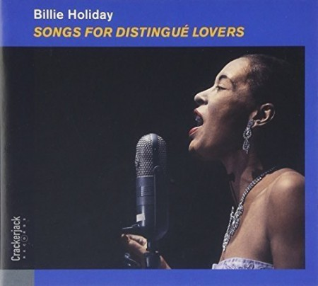 Billie Holiday: Songs for Distingué Lovers - CD