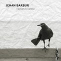 Jehan Barbur: Kuzgun'u Uçurmak - CD