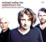 Michael Wollny Trio: Weltentraum Live - CD