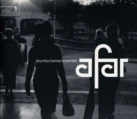 Doumka Clarinet Ensemble: Afar - CD
