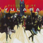 Yulara: Future Tribe - CD