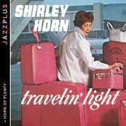 Shirley Horn: Jazzplus: Travelin' Light + Horn Of Plenty - CD