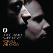 José James, Jef Neve: For All We Know - CD