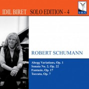 Idil Biret Solo Edition, Vol. 4 - CD