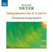 Wieniawski String Quartet: Meyer: String Quartets Nos. 9, 11 & 12 - CD