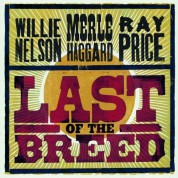 Willie Nelson, Merle Haggard: Last Of The Breed - CD