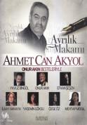 Ahmet Can Akyol: Ayrılık Makamı - CD