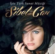 Sibel Can: İşte Türk Sanat Müziği, İşte Sibel Can - Plak