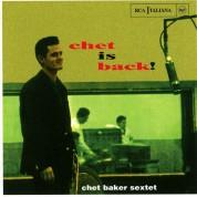 Chet Baker: Chet is Back - CD