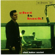 Chet Baker: Chet is Back - CD